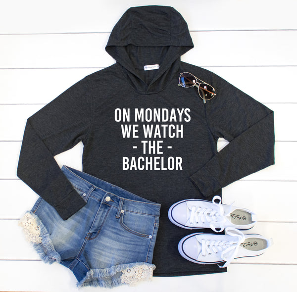 On Mondays we watch The Bachelor Graphic Hoodie - Tickled Teal LLC