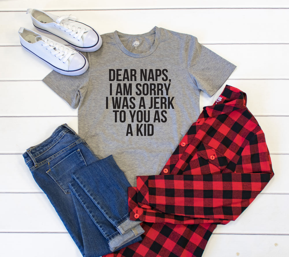 Dear Naps, Sorry I was such a jerk to you as a kid Crew Neck Tee - Tickled Teal LLC