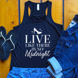 Live Like There is No Midnight Tank