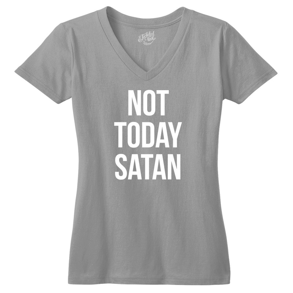 Not Today Satan Tshirt - Tickled Teal LLC