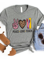 Peace Love Teach Graphic Tee