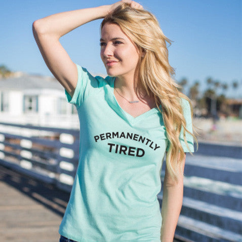 Permanently Tired Tshirt - Tickled Teal LLC