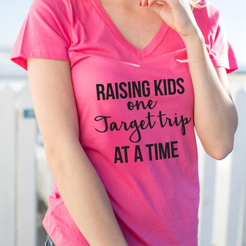 Raising Kids One Target Trip At A Time Tshirt - Tickled Teal LLC