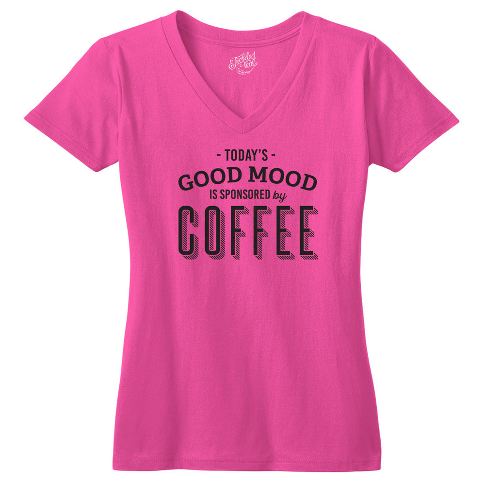 Today's Good Mood is Sponsored By Coffee Tshirt - Tickled Teal LLC