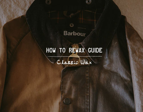 Barbour Rewaxing Guide