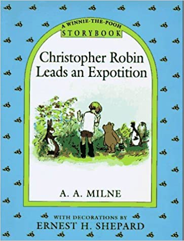 Christopher Robin Leads an Expotition