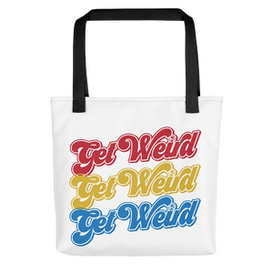 Team Get Weird Tote Bag