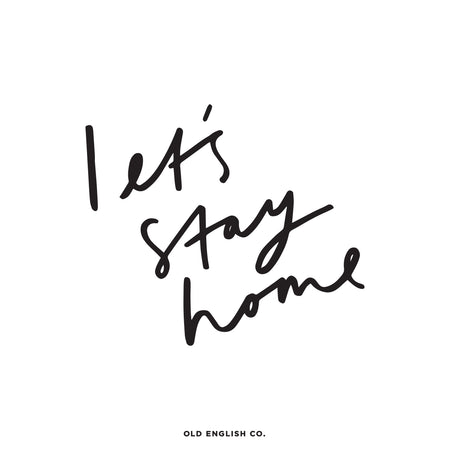 Let's Stay Home Hand Lettered Quote