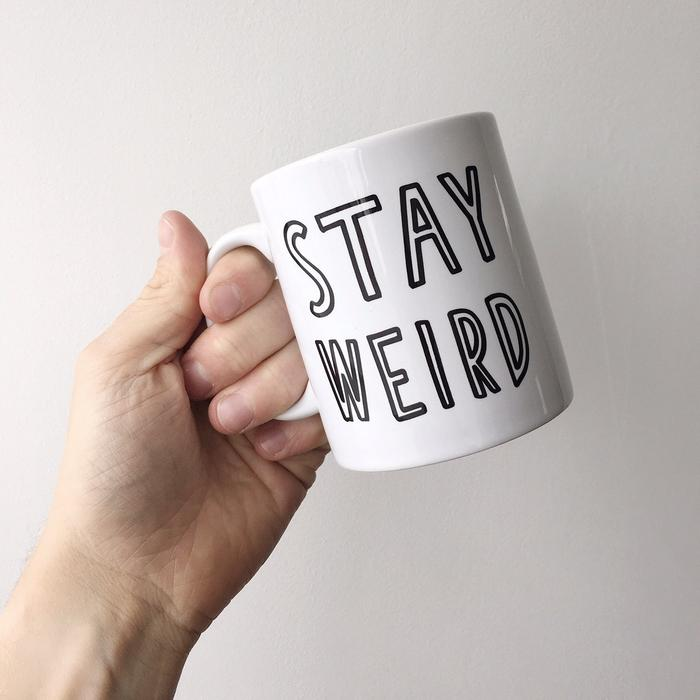 Stay Weird Ceramic Mug