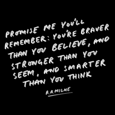 Promise Me A.A Milne Quote