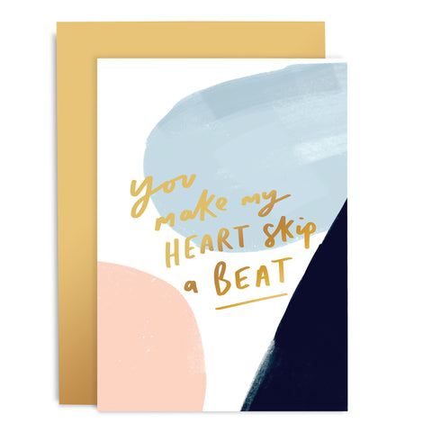 You Make My Heart Skip A Beat Brushworks Card