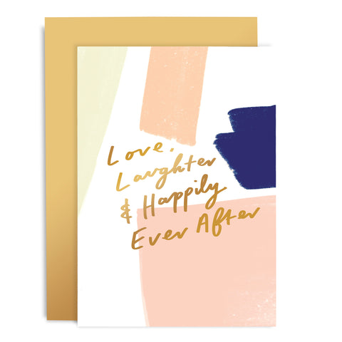 Love Laughter & Happily Ever After Brushworks Card
