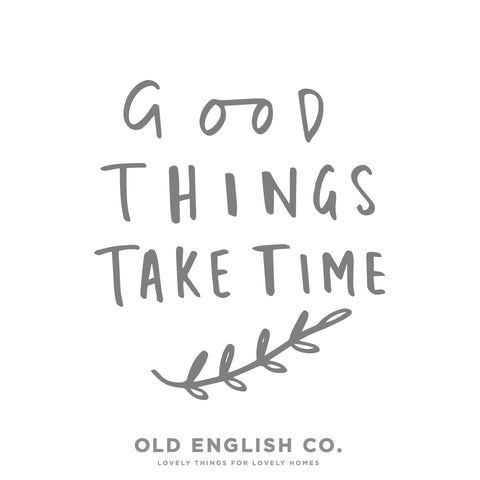 good things take time personalised typography print