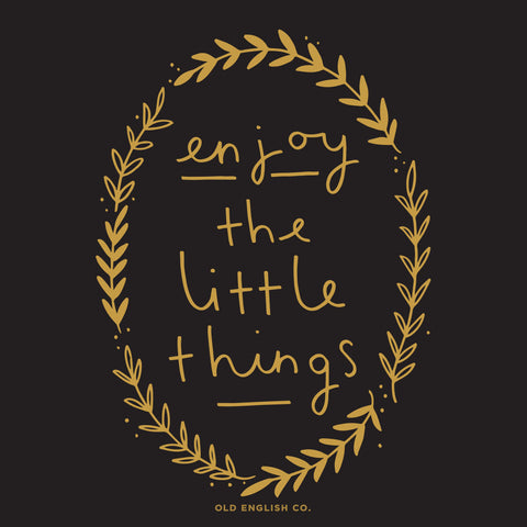 Enjoy the little things hand lettered quote