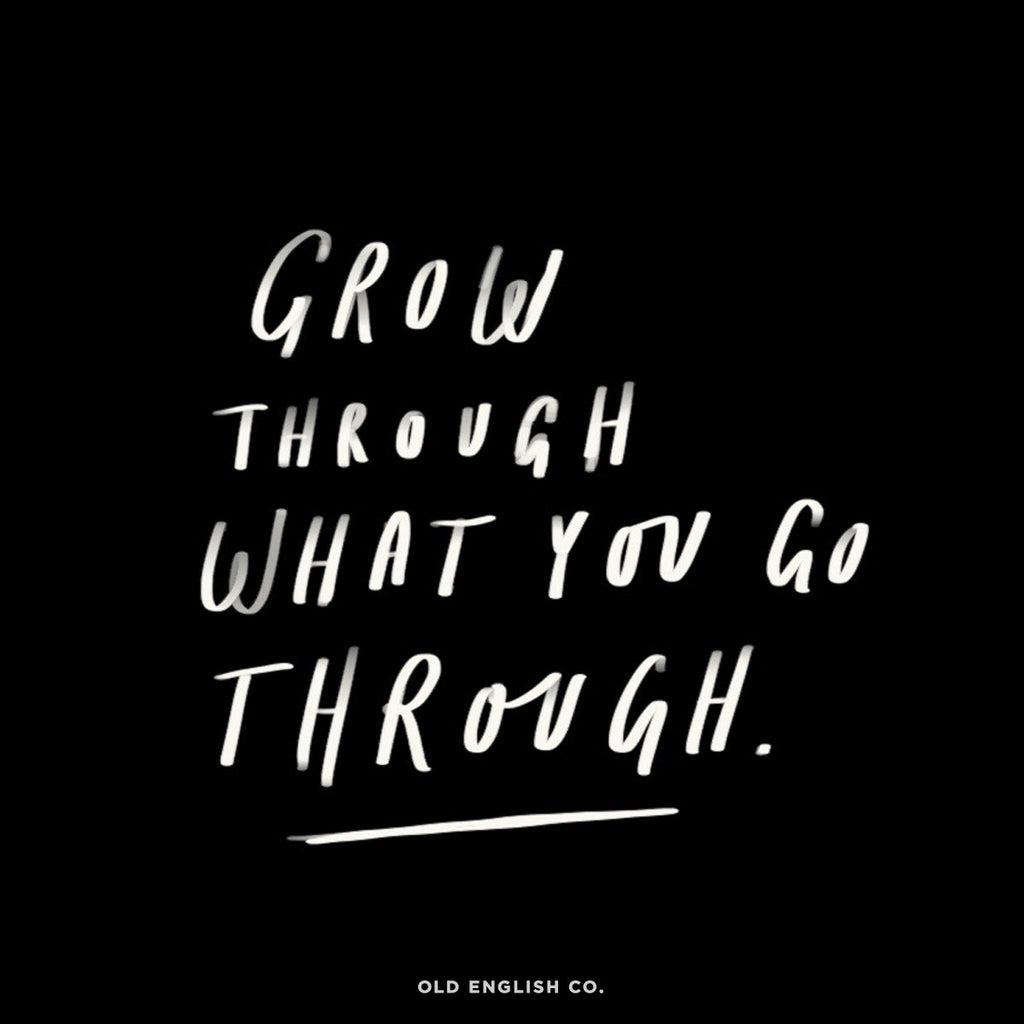 Grow Through Quote Image