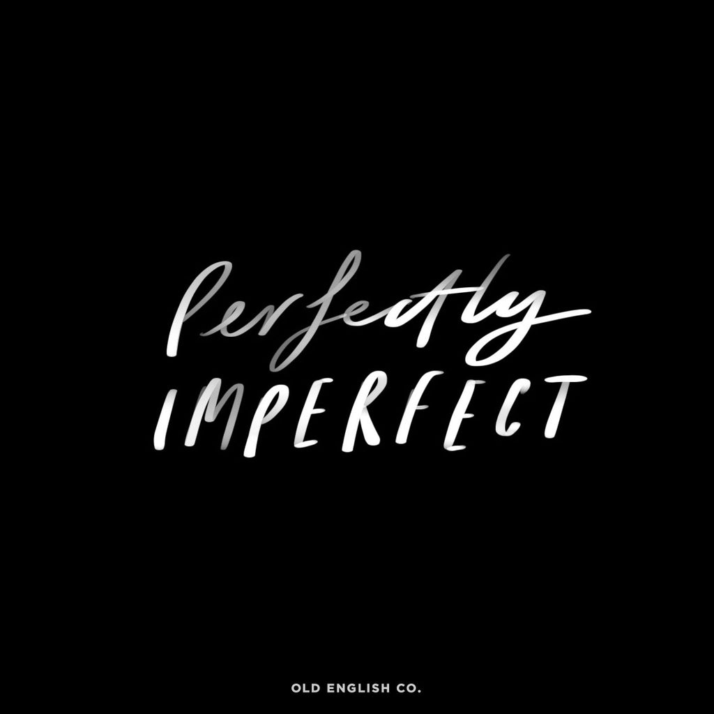 Perfectly Imperfect Quote Image