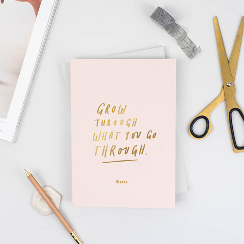 Grow Through What You Go Through Personalised Notebook
