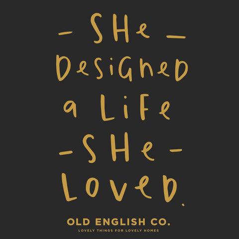 she designed a life she loved quote