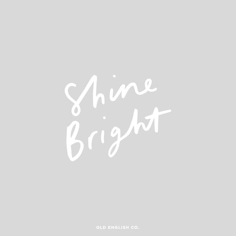 Shine bright positive quote