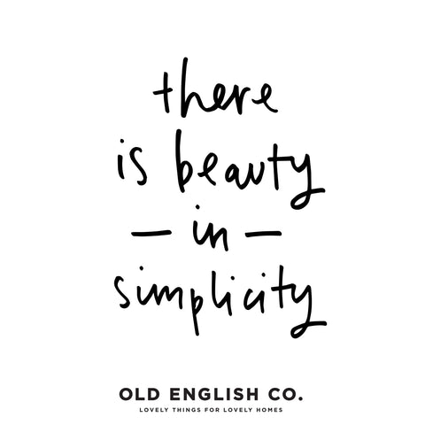 there is beauty in simplicity typography quote