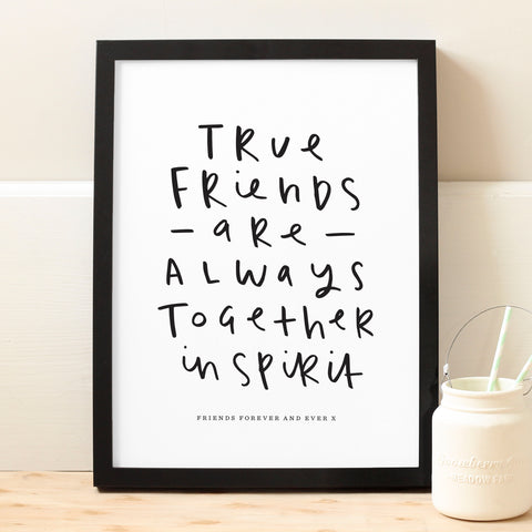 personalised true friends print