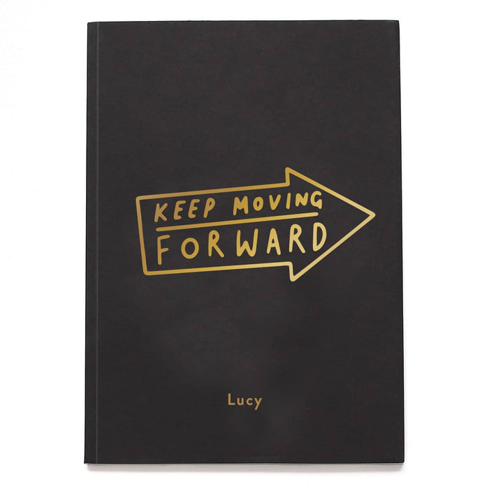 keep moving forward personalised notebook