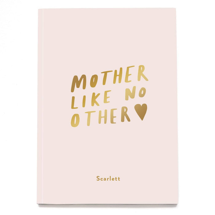 Mother Like No Other Personalised Foil Notebook