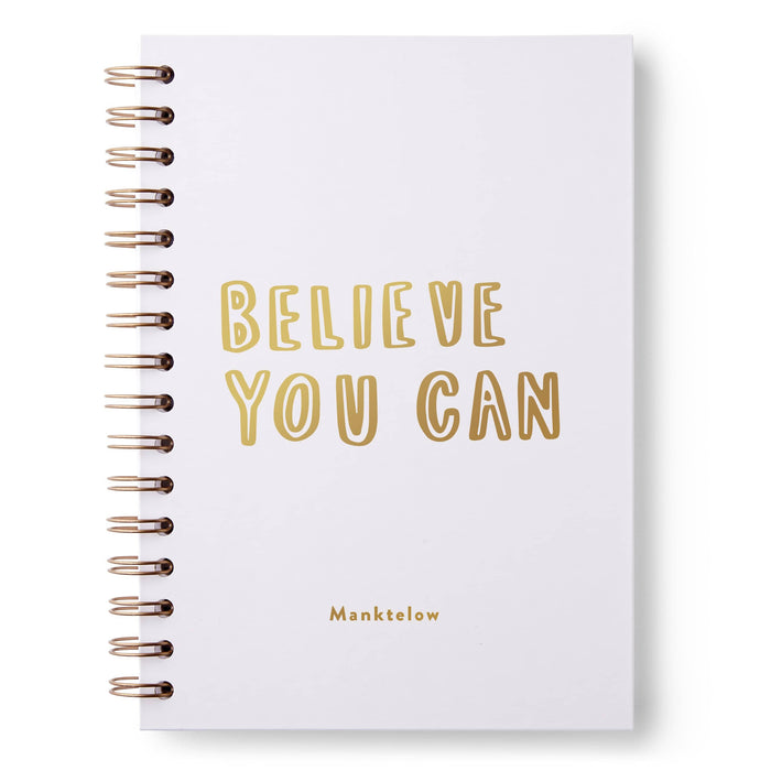 Believe You Can Hardback Notebook