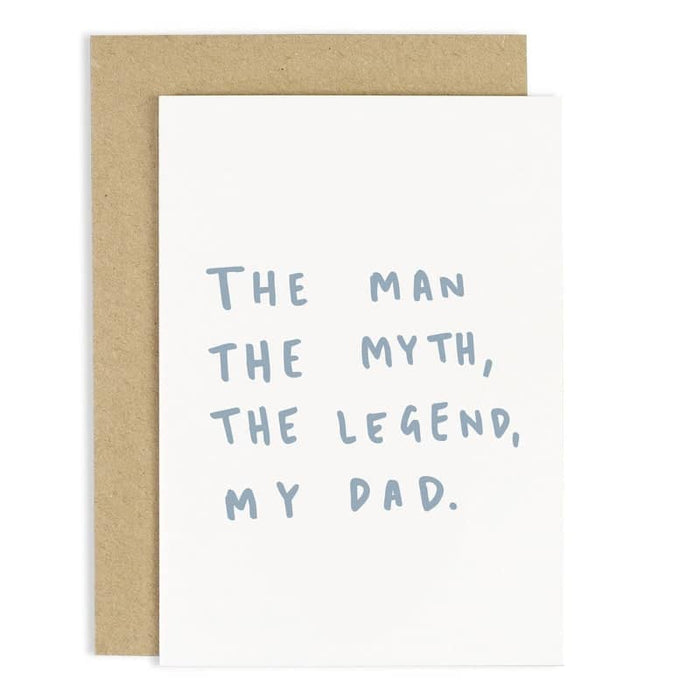 the man the myth the legend my dad fathers day card
