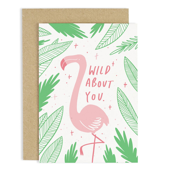 Wild About You Flamingo Love Card