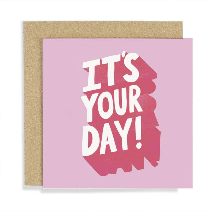 CCBT01 It's Your Day Card