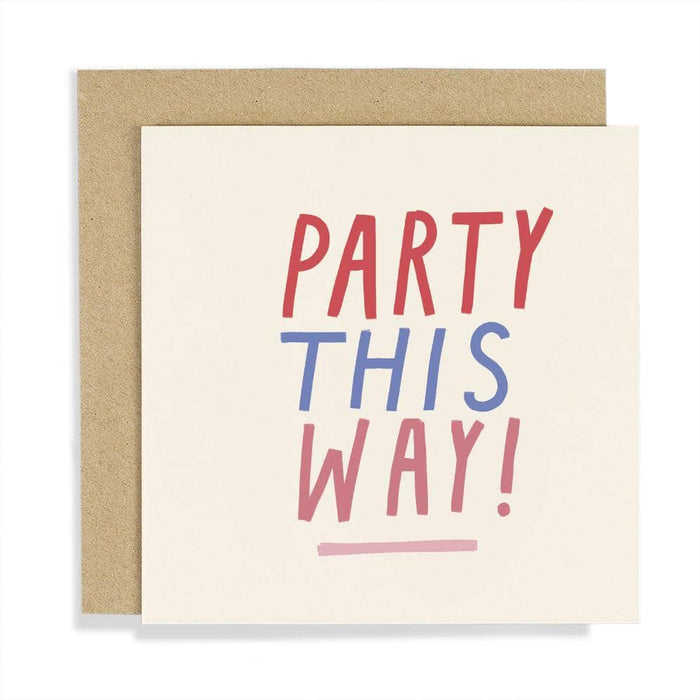 CCBT07 Party This Way Card