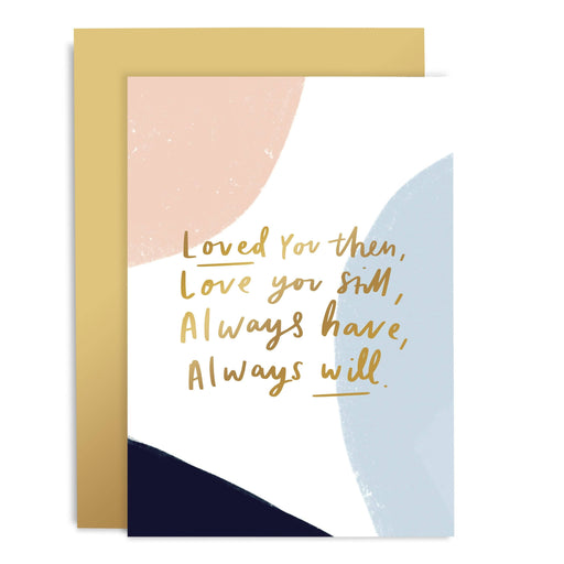 Loved You Yesterday Greeting Card
