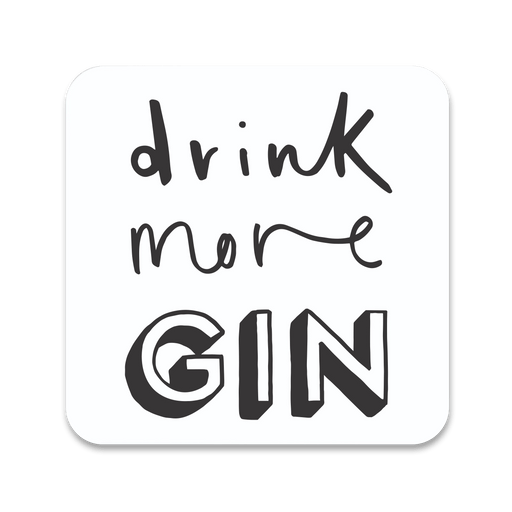 Drink More Gin Coaster
