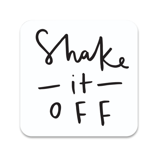 Shake It Off Coaster