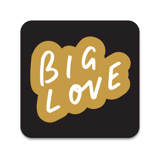 Big Love Coaster