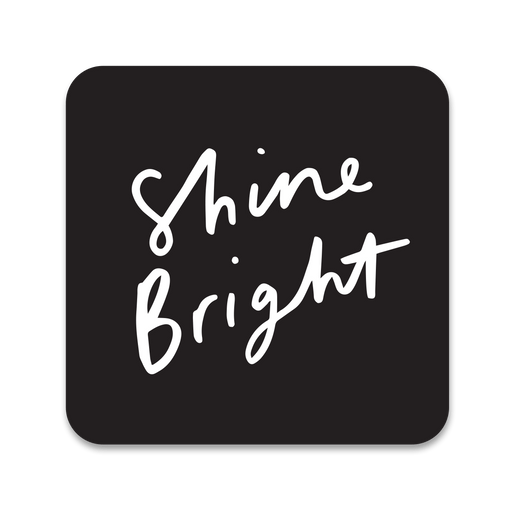 Shine Bright Coaster