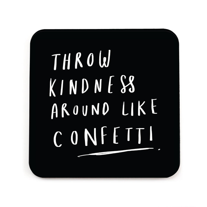 Throw Kindness Coaster