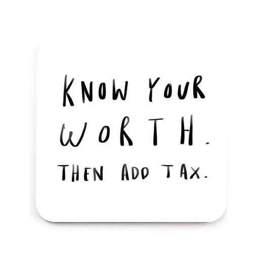 Know Your Worth Coaster