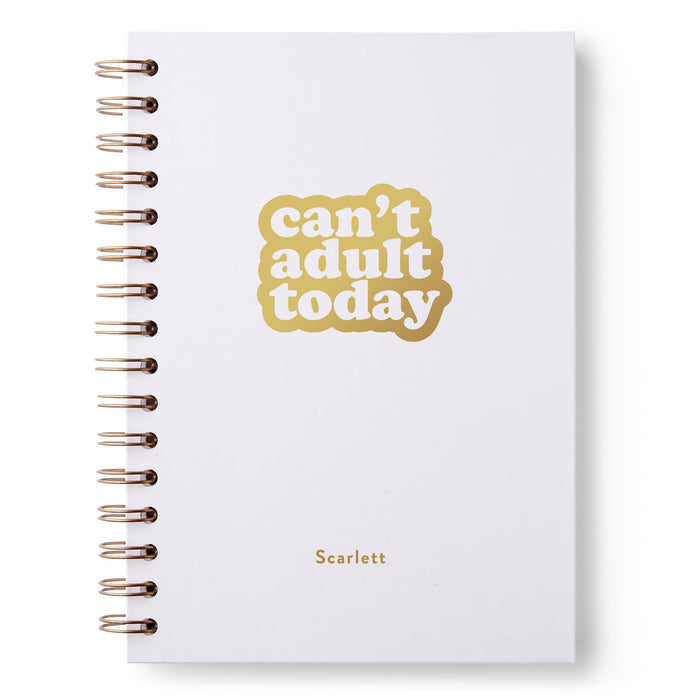 Can't Adult Today Hardback Notebook