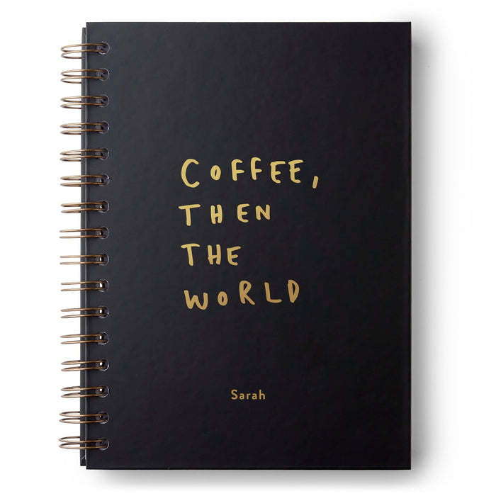Coffee then the World Hardback Notebook