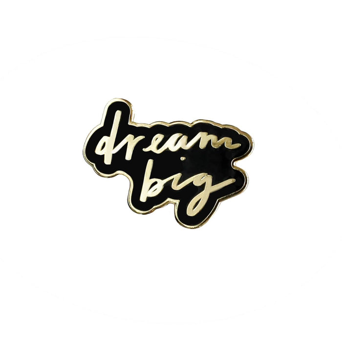 black gold dream big enamel pin
