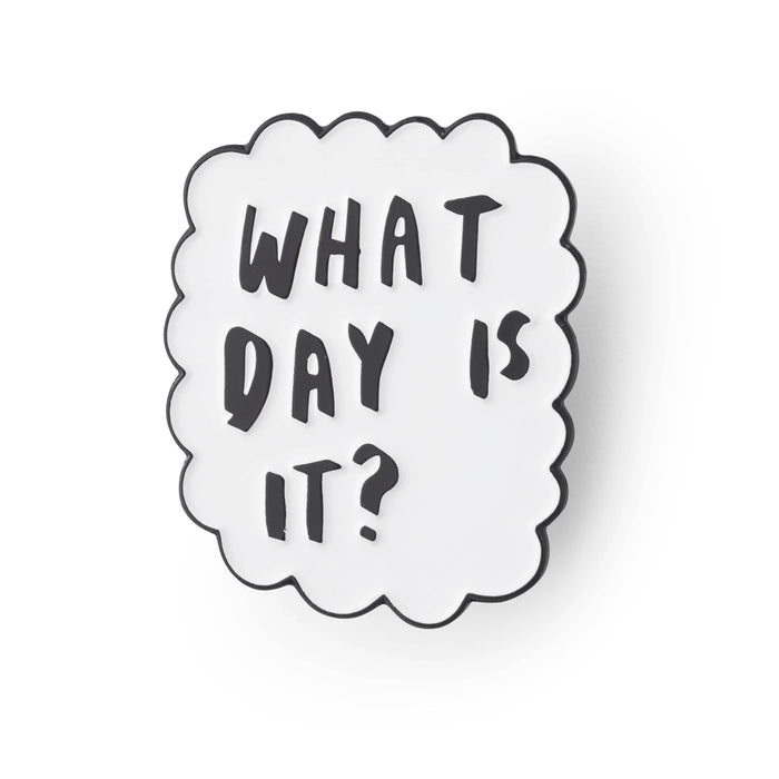 What day is it enamel pin