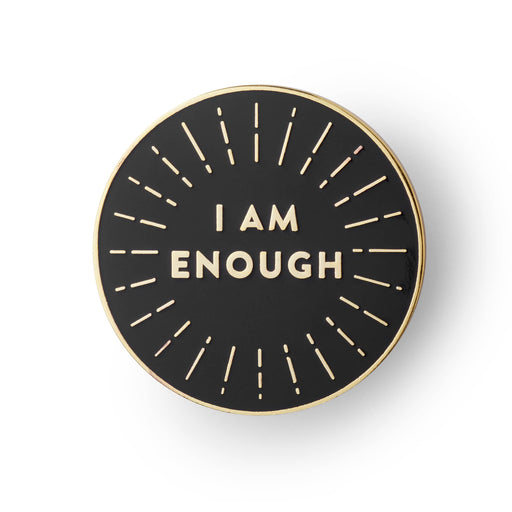I am enough enamel pin