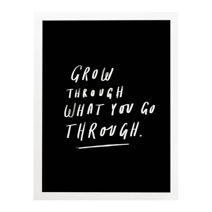 grow through what you go through print