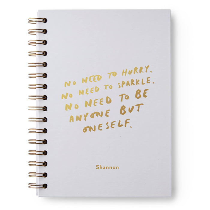 No Need To Hurry Hardback Notebook