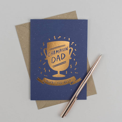 Champion Dad Foil Greeting Card