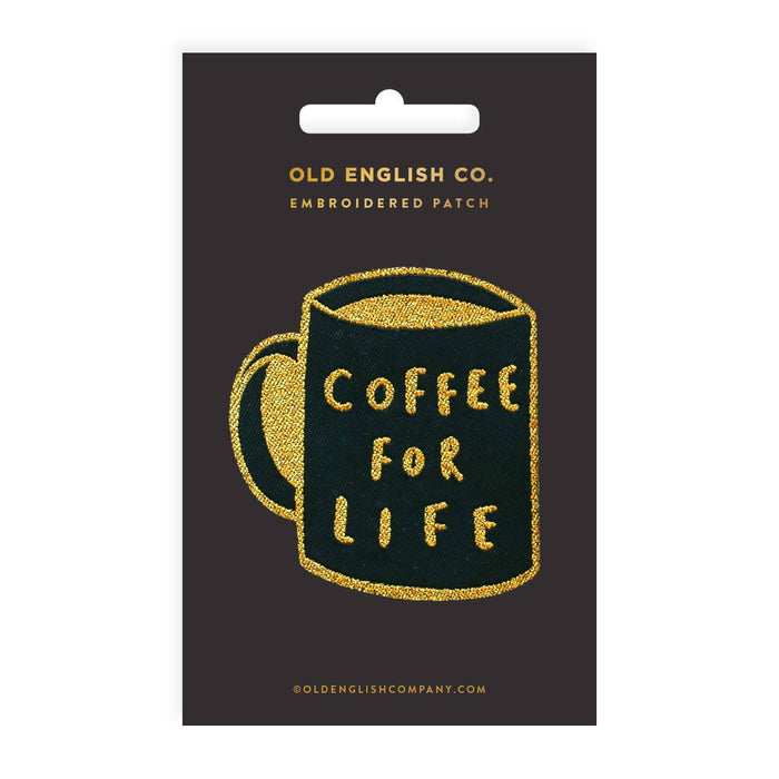 Coffee For Life Embroidered Patch