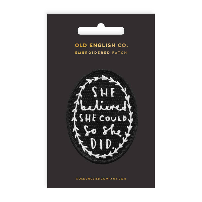 She Believed She Could Embroidered Patch