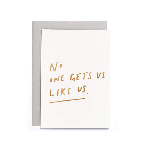 No One Gets us Like us Small Card